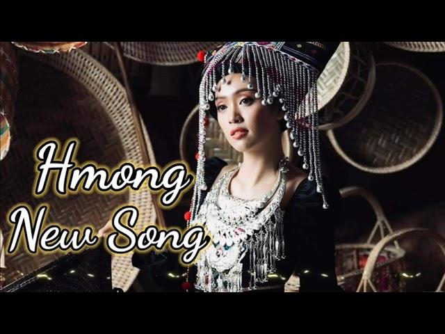 Hmong New Song - Suab Nkauj Tawm Tshiab Zoo Mloog Kho Siab 2021-2022