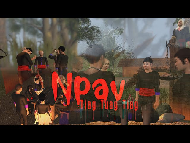 Npav Tiag Tuag Tiag Hmong 3D full