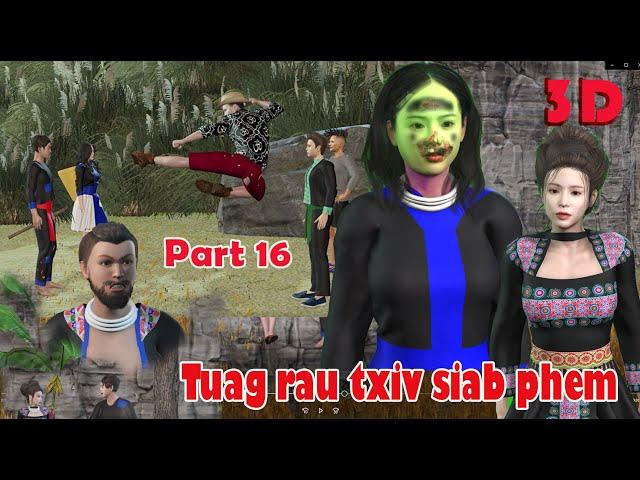 Tuag Rau Txiv Siab Phem Ntu 16 ( Cartoon 3D ) Hmong