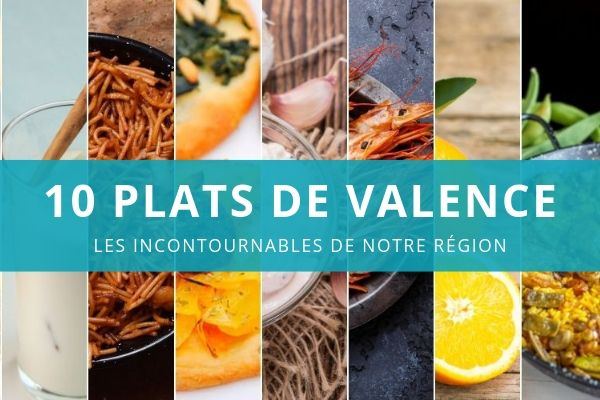 10 plats Valenciano incontournables