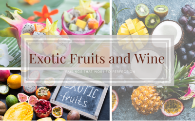 Pairings that work to perfection: Exotic Fruits and Wine