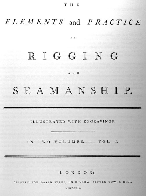 The Elements And Practice Of Rigging And Seamanship Historic Naval Ships Association