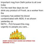 Picture about Important Message from Delhi Police - Frooti can contain HIV