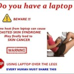 Picture: Warning, Laptops can cause Toasted Skin Syndrome and finally lead to Skin Cancer