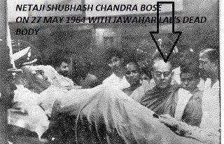 Picture about Netaji Subhash Chandra Bose Alive beside Jawaharlal Nehru's Dead Body