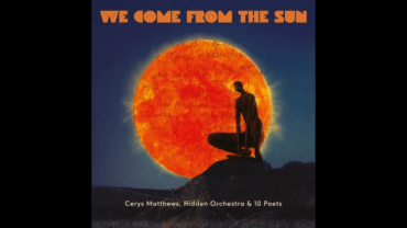 Cerys Matthews' album We Come from the Sun