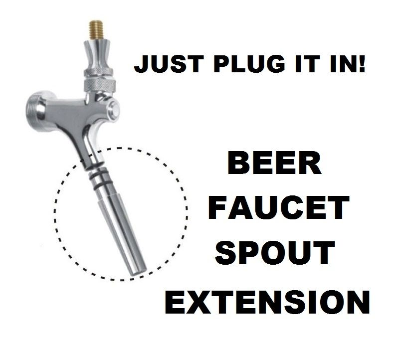 EURO STYLE BEER FAUCET SPOUT EXTENSION FOR STANDARD USA BEER TAP ...