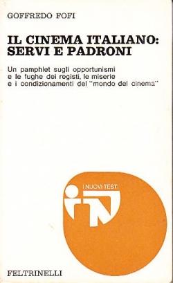 Il cinema italiano: servi e padroni