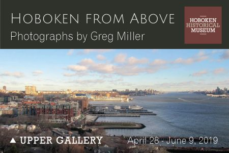 "Opening reception: ""Hoboken from Above,"" Photographs by Greg Miller"