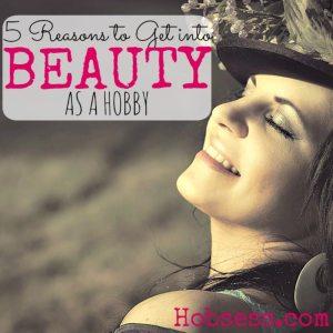 Beauty as a Hobby