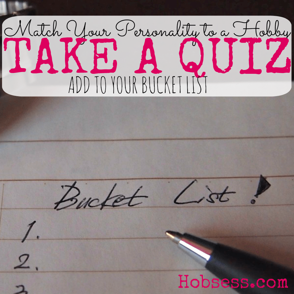 Are you ready for adventure? Take this short quiz to find your new hobby.