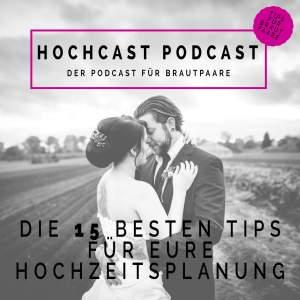 15 Exklusive Tips für Eure Hochzeitsplanung von Torben Röhricht