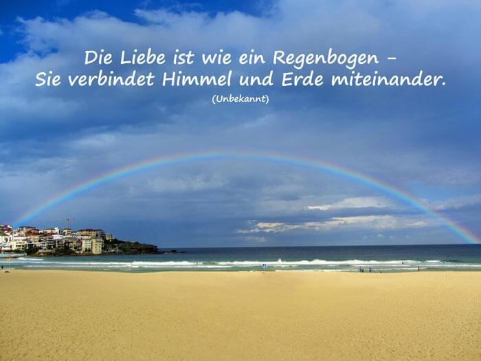 Liebesspruch Liebe Ist Wie Ein Regenbogen Sie Verbindet Himmel Und Erde Miteinander