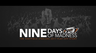 Sheffield Steelers – 9 Days Of Madness