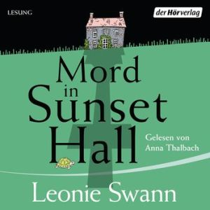 Mord in Sunset Hall von Leonie Swann - Cover Hörbuch
