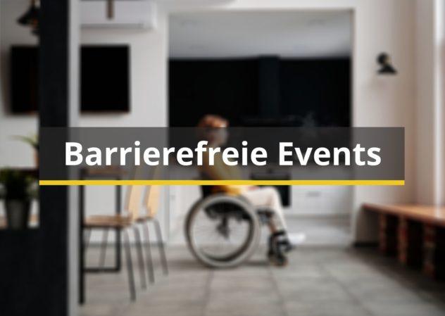 Bild mit einer Rollstuhlfahrerin und gleichzeitig Link zur Seite www.events-barrierefrei.de. Mein Angebot in Bezug auf barrierefreie Events und Messen.