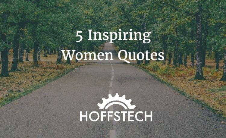 5 inspiring women quotes