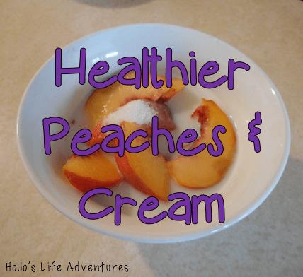 "Healthier Peaches and ""Cream"""