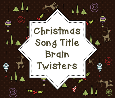 FREE Song Title Game to play with your family this holiday season! Great Brain Teasers for your favorite Christmas songs!
