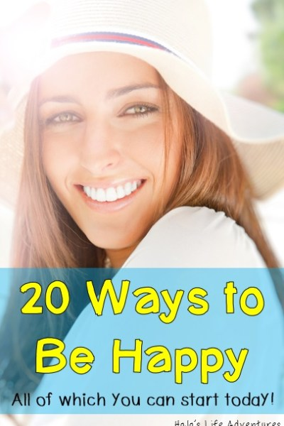 20 Ways to Be Happy