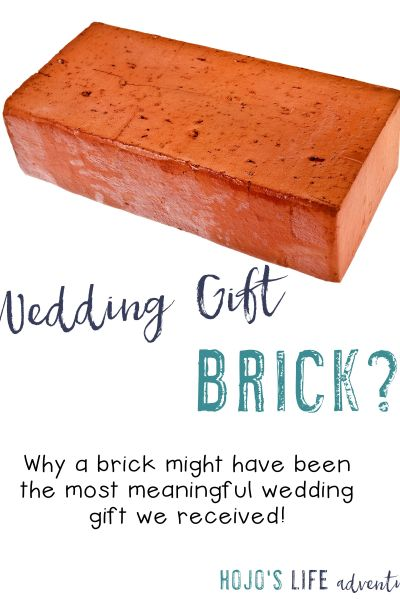 Wedding Gift Brick?!