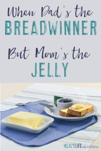 Have someone ever told you that you're not the breadwinner? Don't worry - that means you're the butter and jelly! Read on to see why the butter and jelly are so important!