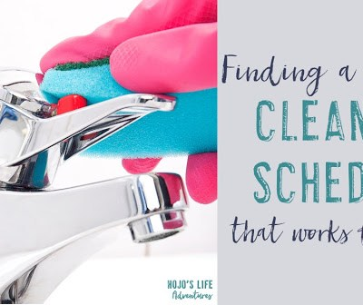 Finding a Cleaning Schedule That Works for You