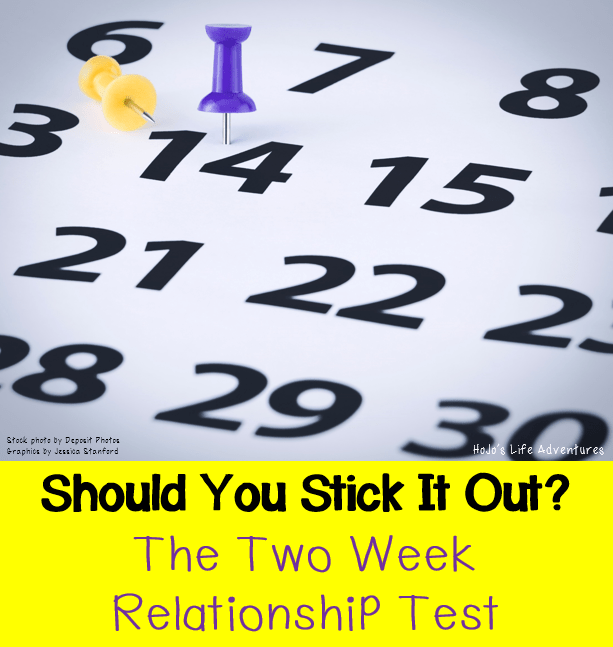 Should You Stick It Out? The Two Week Relationship Test