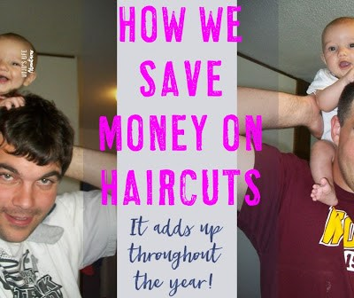 How We Save Money on Haircuts Each Year