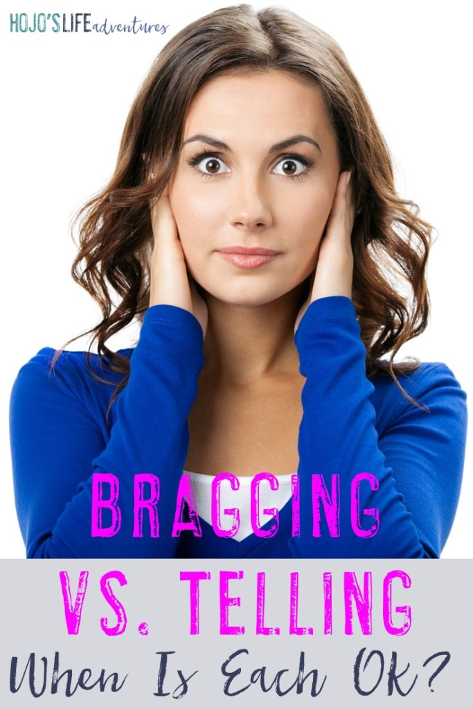 Are you inadvertently upsetting your friends? If you are always bragging (or not sure if you are), you may want to check out this post to make sure you're telling and NOT bragging!