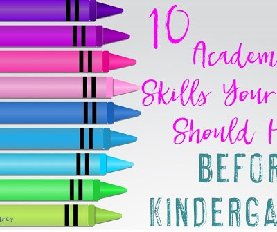 10 Skills Your Child Should Have Before Kindergarten