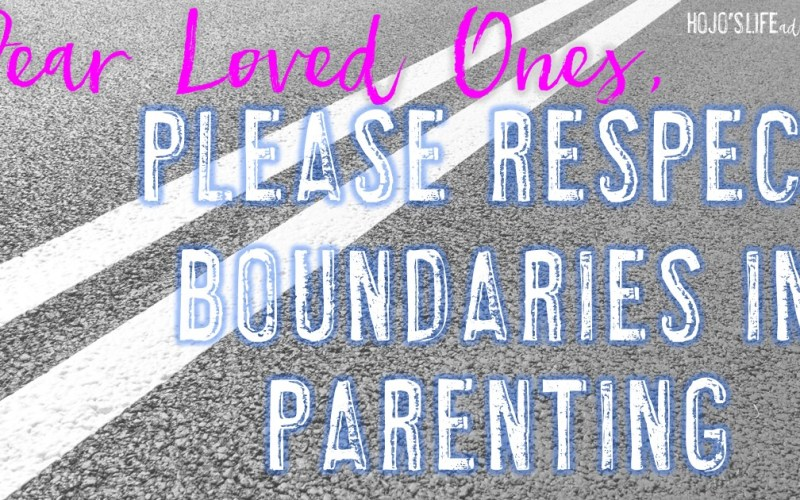 Please Respect Boundaries in Parenting as We Raise Our Children