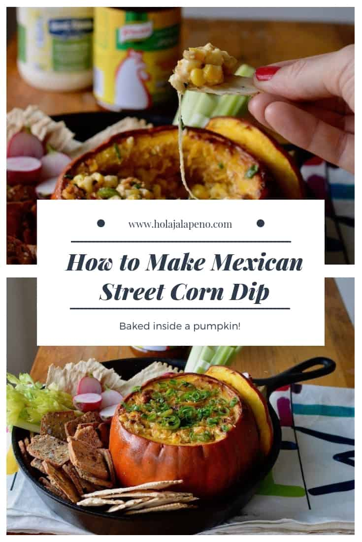 This Mexican Street Corn Dip baked in a pumpkin is our new go-to appetizer for fall. Creamy, cheesy corn with layers of spice is delicious and adorable too! #mexicanstreetcorn #hotcorndip #elotes #pumpkindip