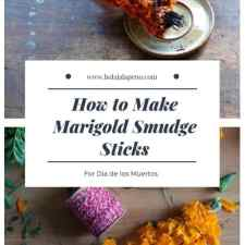 """Photo Collage of two images of marigold smudge sticks with a text overlay that says """"How to Make Marigold Smudge Sticks"""""""