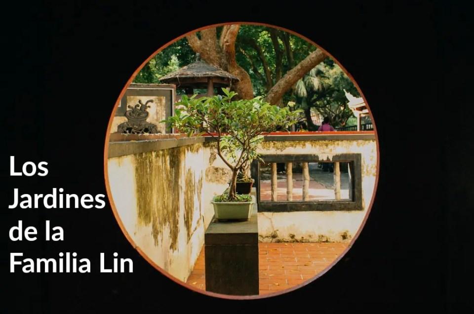 Los Jardines de la Familia Lin, una ventana al pasado