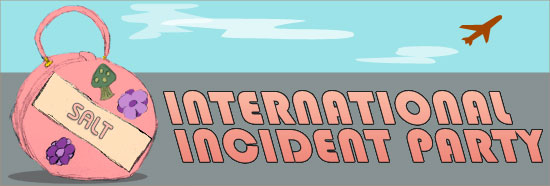 International Incident Party - Salt