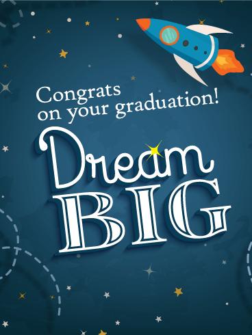 Dream Big Graduation Card Birthday & Greeting Cards By