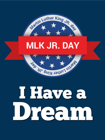 I Have A Dream Martin Luther King Day Card Birthday