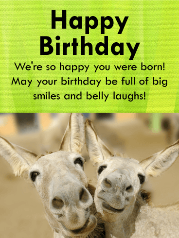 Have A Big Smile! Happy Birthday Card Birthday