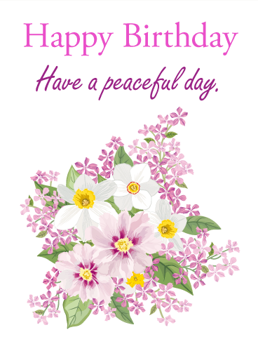 Have A Peaceful Day! Happy Birthday Card Birthday