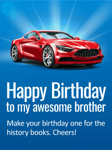 Slick Happy Birthday Card For Brother Birthday