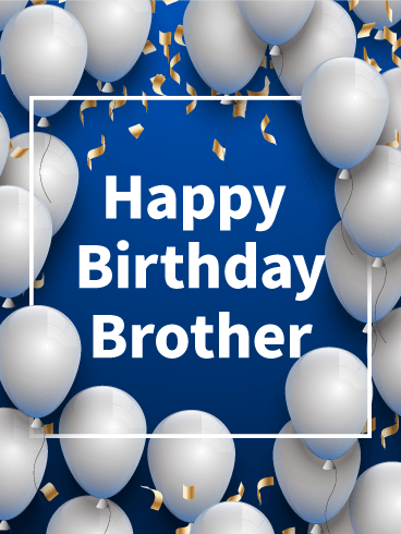 Silver Balloon Birthday Card For Brother Birthday