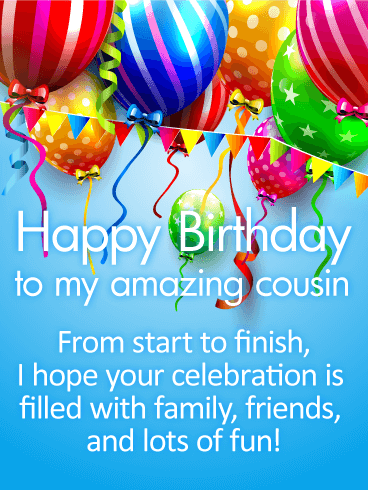 Have A Fun Day Happy Birthday Wishes Card For Cousin Birthday Amp Greeting Cards By Davia