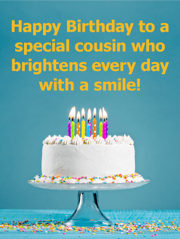 To A Special Cousin Happy Birthday Card Birthday