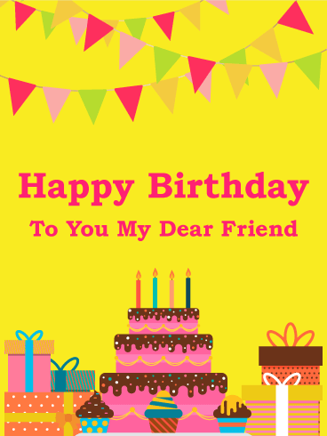 To My Dear Friend Happy Birthday Card Birthday