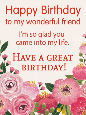 Have A Great Birthday Happy Birthday Cards For Friends