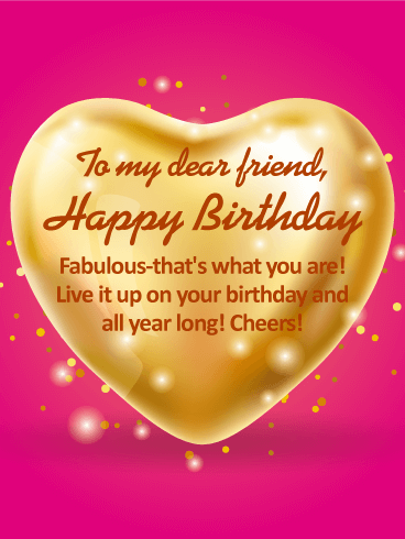 To My Dear Friend Happy Birthday Wishes Card Birthday