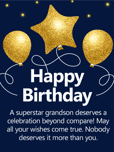 To A Superstar Grandson Happy Birthday Wishes Card Birthday Amp Greeting Cards By Davia