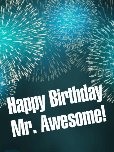 To Mr Awesome Happy Birthday Card Birthday & Greeting