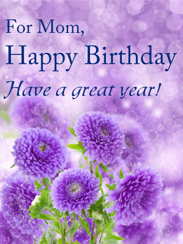 Have A Great Year! Birthday Card For Mom Birthday